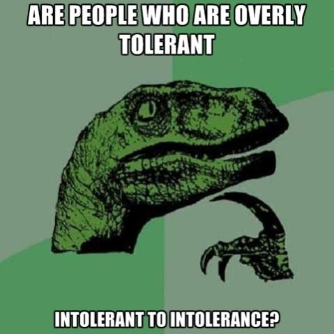 intolerant of intolerance