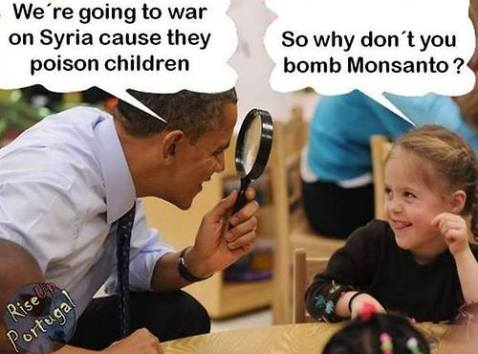 """Because Monsanto owns me"" Obama replied honestly"