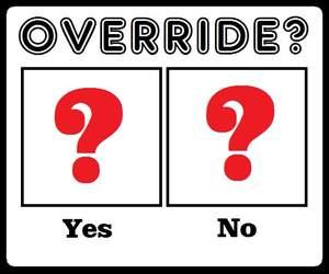 override yes no