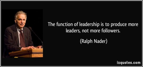Nader create more leaders