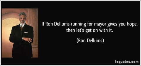 quote-if-ron-dellums-running-for-mayor-gives-you-hope-then-let-s-get-on-with-it-ron-dellums-49161